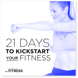 21 Days to Kickstart Your Fitness